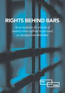 Book_rights_behind_bars_access_to_justice_for_victims_of_violent_crime_suffered_in_pre-trial_or_immigration_detention-page-001